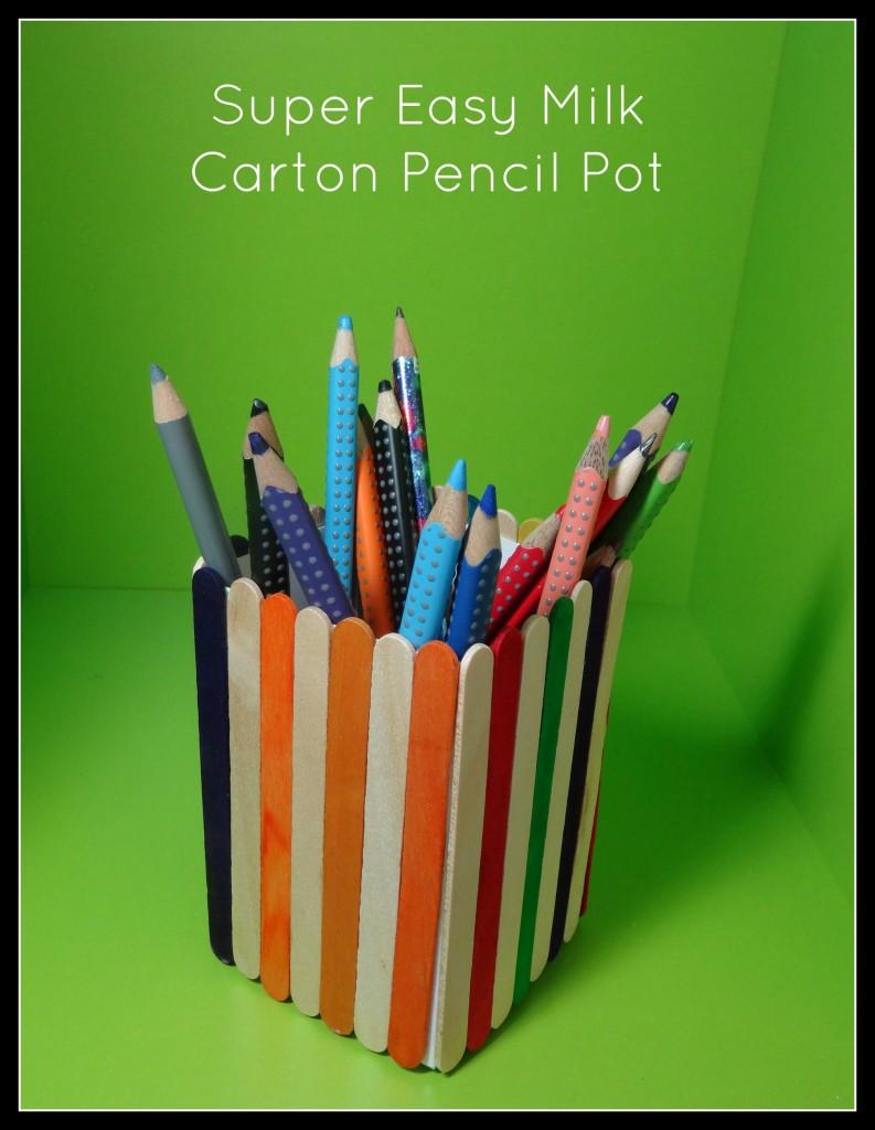 milk carton pencil pot BHTS